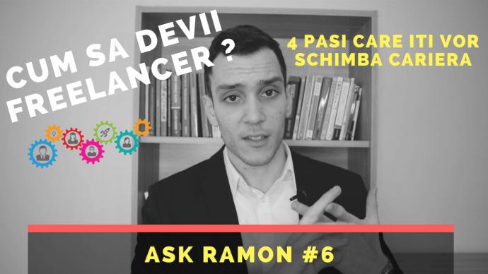 4 Pasi pentru a deveni un Freelancer _ Ask Ramon #6