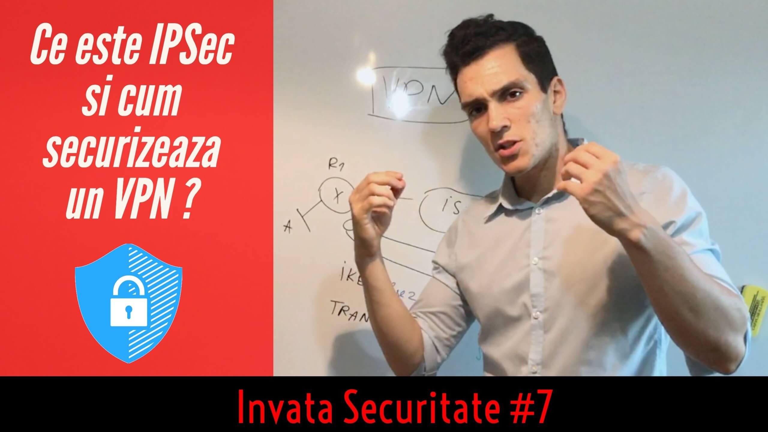 🛡Ce este IPSec si cum ajuta la securizarea unui VPN ? | Invata Securitate #7