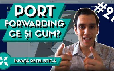 📶 Ce este Port Forwarding si cum Functioneaza in Retea?
