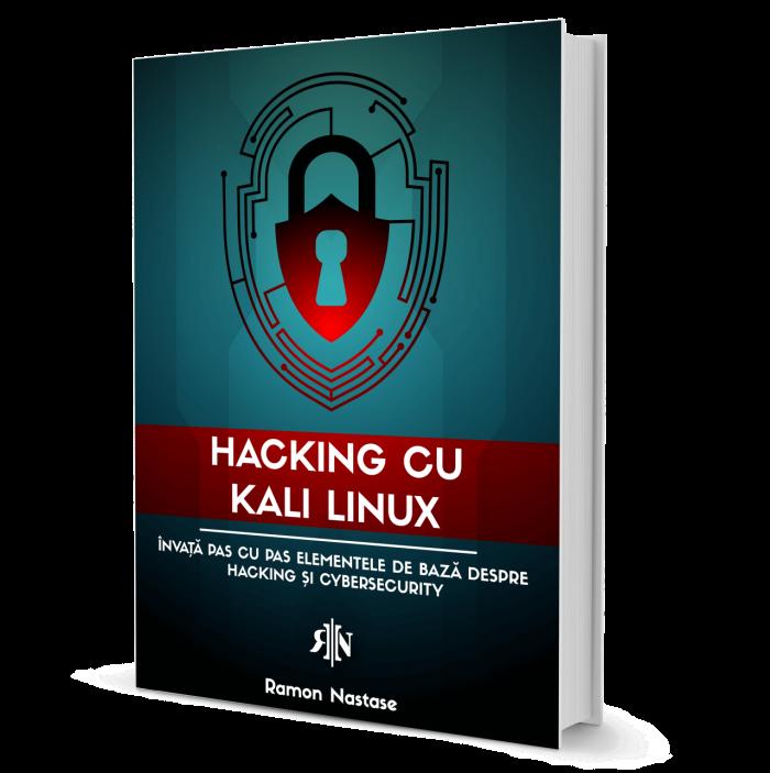 hacking cu kali linux - Introducere in securitate cibernetica