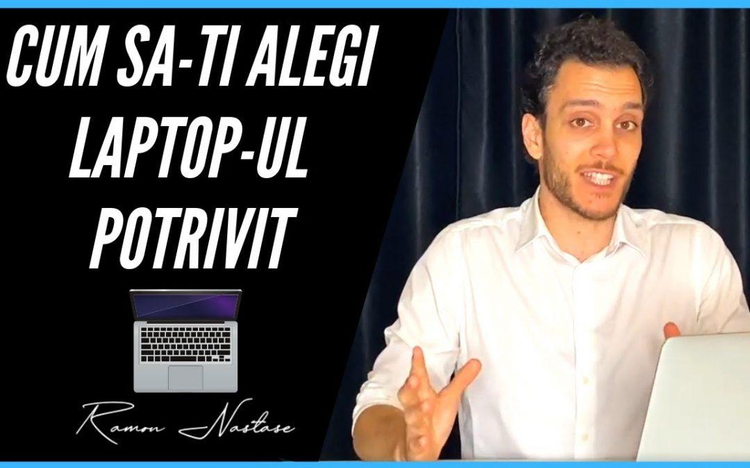 Laptop: Cum sa alegi laptopul potrivit pentru tine